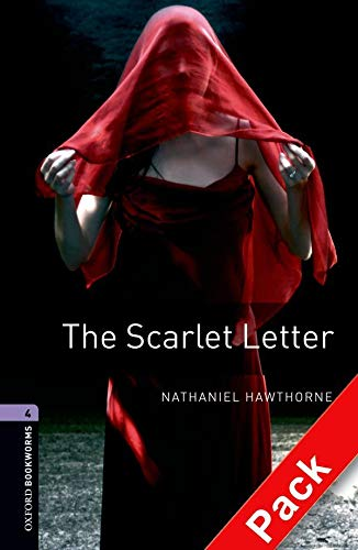 9780194793230: Oxford Bookworms Library: Oxford BookwormsL 4 Scarlet letter Cd Pack Ed 08: 1400 Headwords
