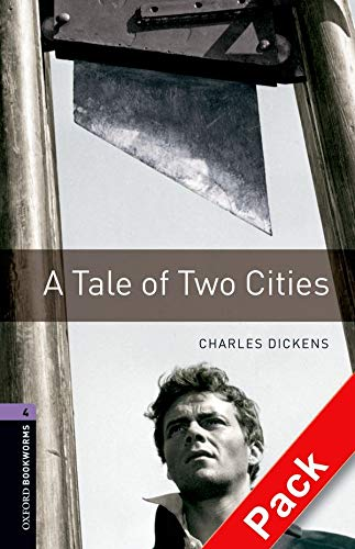 9780194793278: Oxford Bookworms Library: Oxford Bookworms 4. A Tale of Two Cities CD Pack: 1400 Headwords