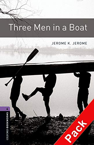9780194793292: Oxford Bookworms Library: Oxford Bookworms. Stage 4: Three Men in a Boat CD Pack Edition 08: 1400 Headwords