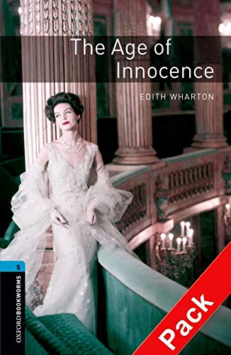9780194793346: Oxford Bookworms Library: The Age of Innocence Audio Pack (triple CD): Level 5: 1,800 Word Vocabulary (Oxford Bookworms Library, Stage 5)