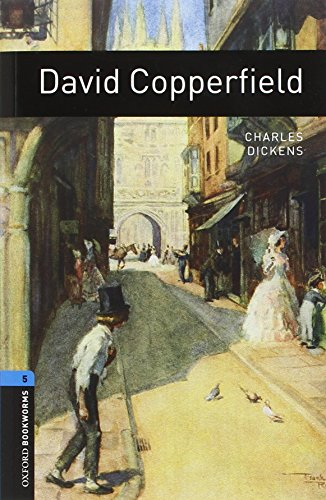 9780194793353: Oxford Bookworms Library: Oxford BookwormsL 5 David Copperfield cd Pack ED 08: 1800 Headwords