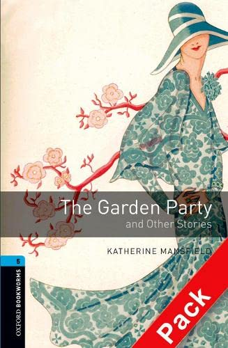 9780194793377: Oxford Bookworms Library: Level 5:: The Garden Party and Other Stories audio CD pack (Oxford Bookworms ELT)