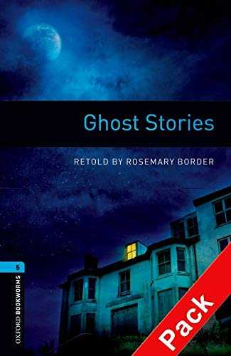 9780194793384: Oxford Bookworms Library: Level 5:: Ghost Stories audio CD pack (Oxford Bookworms ELT)