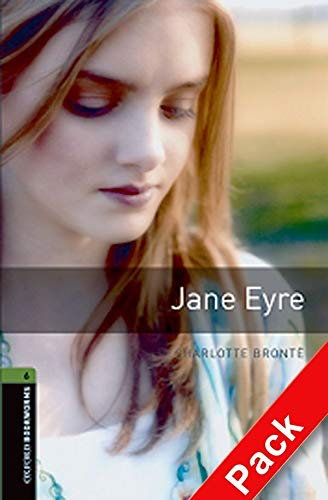 9780194793476: Oxford Bookworms Library: Oxford BookwormsL 6 Jane Eyre cd Pack ED 08: 2500 Headwords