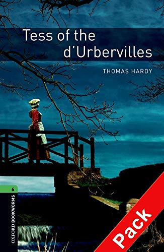 9780194793506: Oxford Bookworms Library: Oxford Bookworms. Stage 6: Tess of The d'Urbervilles CD Pack Edition 08: 2500 Headwords