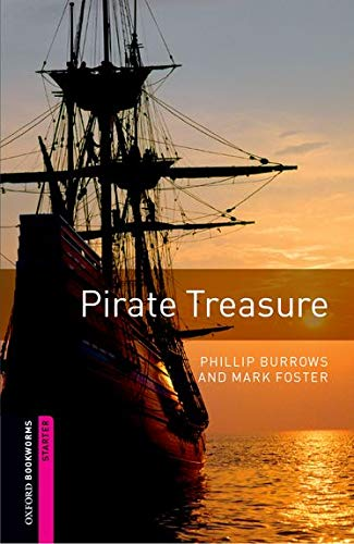 9780194793643: Oxford Bookworms Library: Oxford Bookworms. Starter: Pirate Treasure