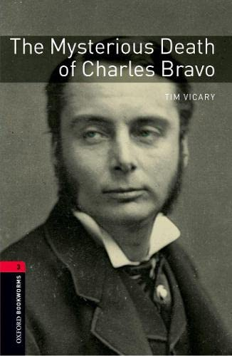 9780194793858: Oxford Bookworms Library: Oxford Bookworms. Stage 3: The Mysterious Death of Charles Bravo CD Pack
