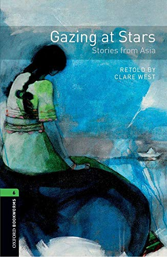 9780194794190: Oxford Bookworms Library: Oxford Bookworms 6. Gazing at Stars. Stories from Asia CD Pack
