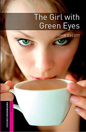 9780194794336: Oxford Bookworms Library: Starter Level:: The Girl with Green Eyes
