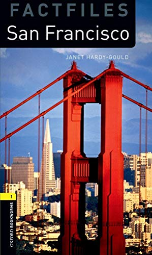 9780194794374: Oxford Bookworms Library: Stage 1: San Francisco (Oxford Bookworms ELT)