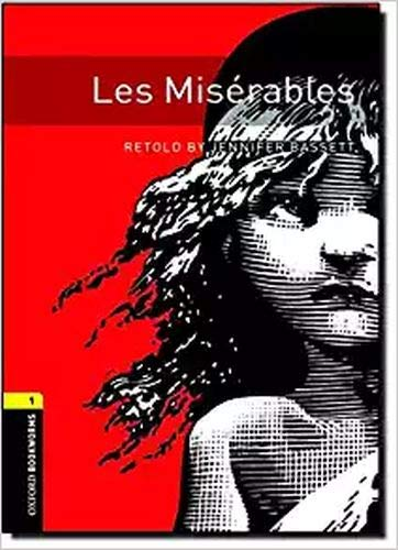 9780194794404: Oxford Bookworms Library: Level 1:: Les Misérables (Oxford Bookworms ELT)