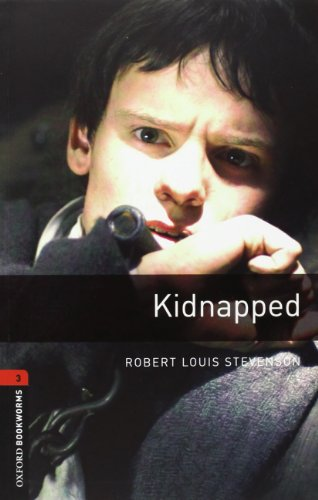 9780194794558: Oxford Bookworms Library. Stage 3: Kidnapped Audio CD Pack