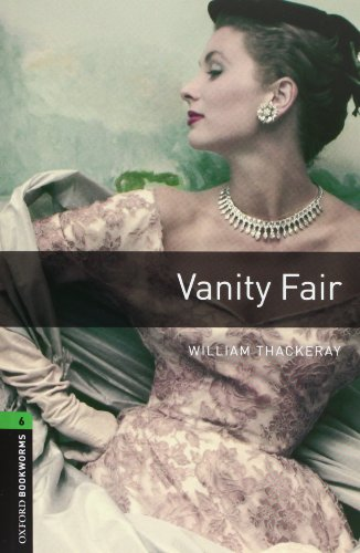 9780194794626: Oxford Bookworms Library. Stage 6: Vanity Fair Audio CD Pack