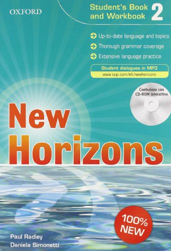 9780194795272: New horizons. Student's book-Workbook-Homework book. Per le Scuole superiori. Con CD Audio. Con CD-ROM. Con espansione online: 2