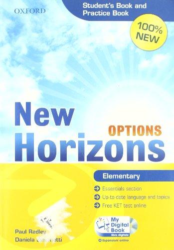 9780194795333: New Horizons Options. Elementary. Student's book-Pratice book-My digital book. Con espansione online. Per le Scuole superiori. Con CD-ROM