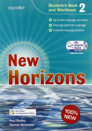 9780194795852: New horizons. Level 2. Student's book-Workbook-Homework book-My digital book. Per le Scuole superiori. Con espansione online