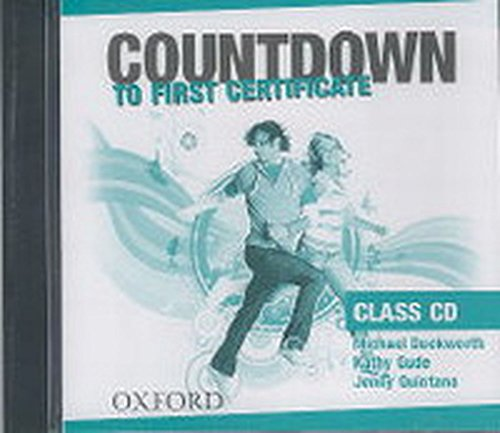 9780194801072: Countdown to First Certificate: Countdown to First Certificate: Class Audio CDs (2) Class Audio CDs