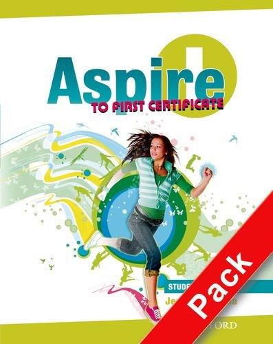 9780194801096: Aspire to First certificate. Student's book-Workbook. Per le Scuole Superiori. Con Multi-ROM