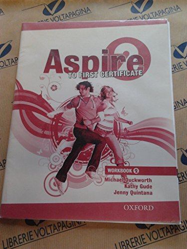 9780194801218: Aspire. To first certificate. Workbook. Per le Scuole superiori. Con Multi-ROM