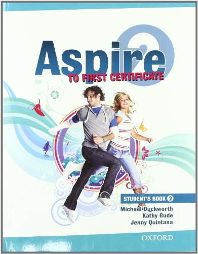9780194801232: Aspire to First certificate. Student's book-Workbook. Per le Scuole superiori. Con Multi-ROM: 2