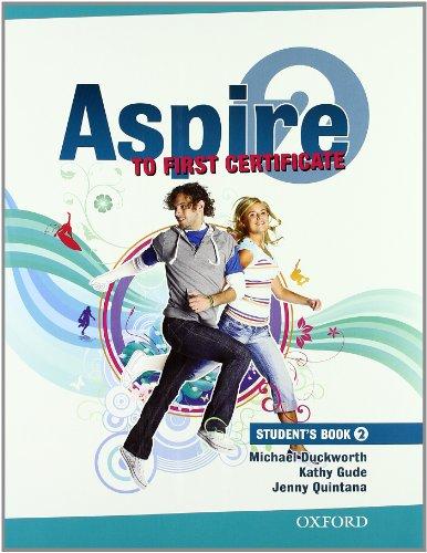 9780194801256: Aspire to First certificate. Student's book-Workbook. With key. Per le Scuole superiori. Con Multi-ROM: 2