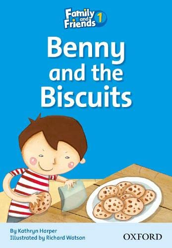 9780194802543: Family & friends. Benny and the biscuits. Per la Scuola elementare: Family & Friends Readers 1: Benny and the Biscuits