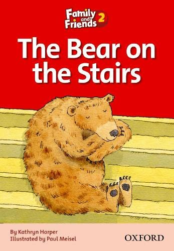 9780194802598: Family and Friends Readers 2: Bear on the stairs. Family & friends. Livello 2