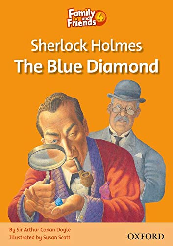 9780194802680: Family and Friends Readers 4: Sherlock Holmes and the Blue Diamond