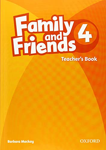 Family and Friends: 4: Teacher's Book [Paperback]: Mackay, Barbara