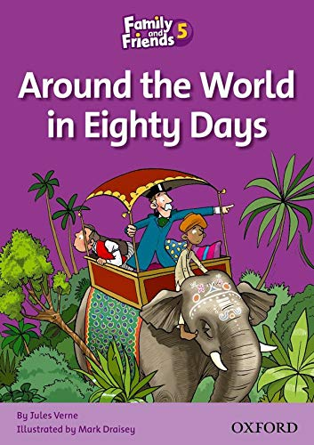 9780194802857: Family and Friends Readers 5: Around the World in Eighty Days