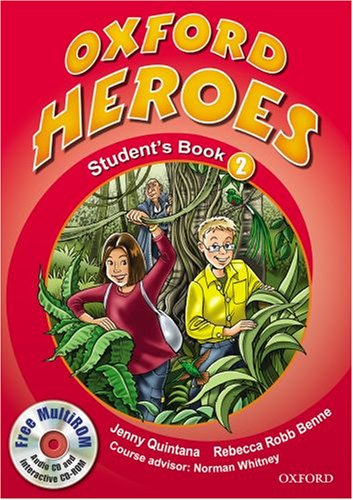 9780194806015: Oxford Heroes 2: Student's Book and MultiROM Pack