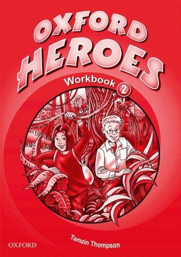 9780194806046: Oxford Heroes 2: Workbook