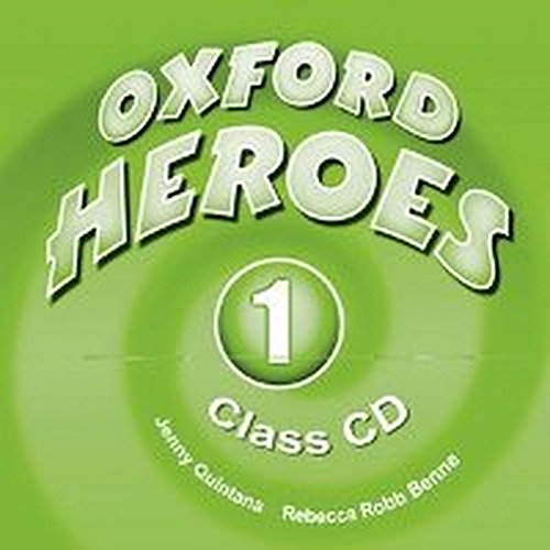 9780194806091: Oxford Heroes 1: Class Audio CDs (2)