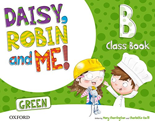9780194806534: (15).DAISY ROBIN & ME B GREEN (5 AÑOS) CLASSBOOK PACK