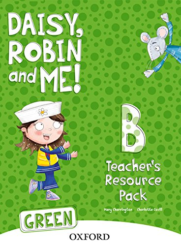 9780194806602: Daisy, Robin & Me B Green, Teacher's Resource Pack