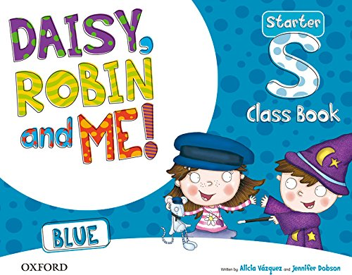 9780194807135: Daisy, Robin & Me Start Blue Class Book Pack (Daisy, Robin and Me!) - 9780194807135