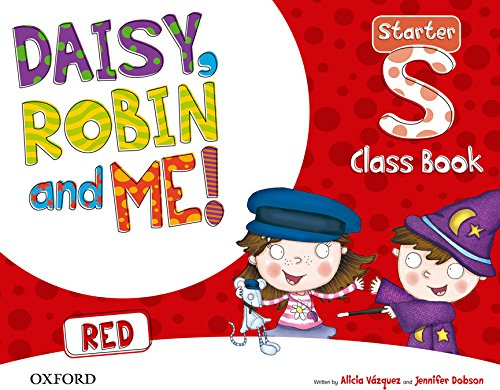 9780194807166: Daisy, Robin & Me Starter Red Class Book Pack