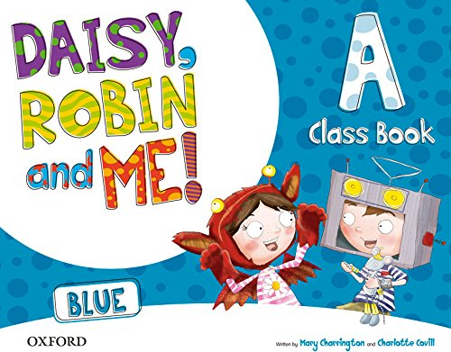 9780194807401: (15).DAISY ROBIN & ME A BLUE (4 AÑOS) CLASSBOOK PACK