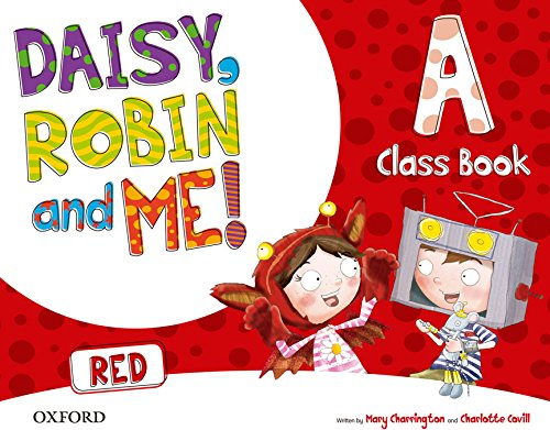 9780194807418: (15).DAISY ROBIN & ME A RED (4 AÑOS) CLASSBOOK PACK