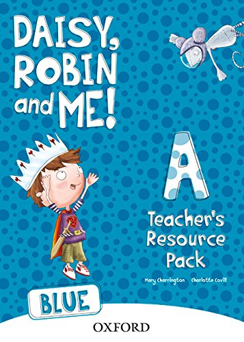 9780194807425: Daisy, Robin & Me A Blue, Teacher's Resource Pack