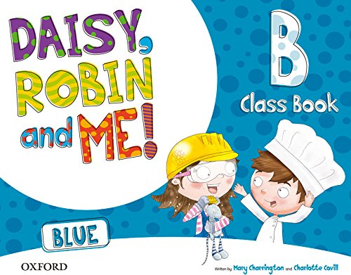 9780194807654: (15).DAISY ROBIN & ME B BLUE (5 AÑOS) CLASSBOOK PACK
