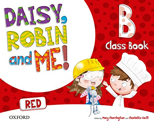 9780194807661: Pack Daisy, Robin & Me! Level B. Class Book (Red Color)