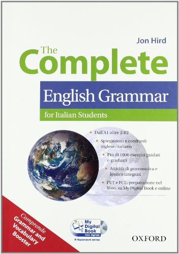 9780194810135: The complete english grammar. Student's book-My digital book-Booster. Per le Scuole superiori. Con CD-ROM. Con espansione online