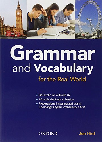 9780194810289: Grammar & vocabulary for real world. Student book. Without key. Per le Scuole superiori