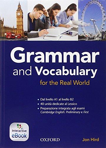 9780194810302: Grammar & vocabulary for real world. Student book-Openbook. With key. Per le Scuole superiori. Con espansione online