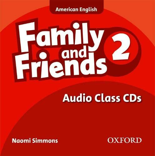 9780194813433: Family and Friends American Edition: 2: Class CD