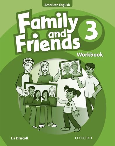 9780194813525: Family and Friendsworkbbok 3 (Family and Friends American Edition)