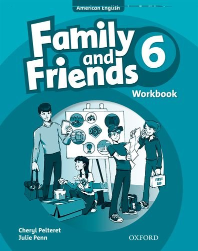 9780194813891: Family and Friends American Edition: 6: Workbook6