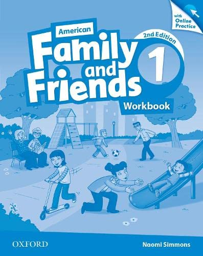 9780194815864: American Family and Friends: Level One: Workbook with Online Practice: Supporting all teachers, developing every child