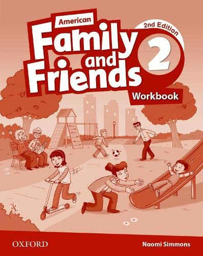 9780194816052: American Family and Friends: Level Two: Workbook: Supporting all teachers, developing every child